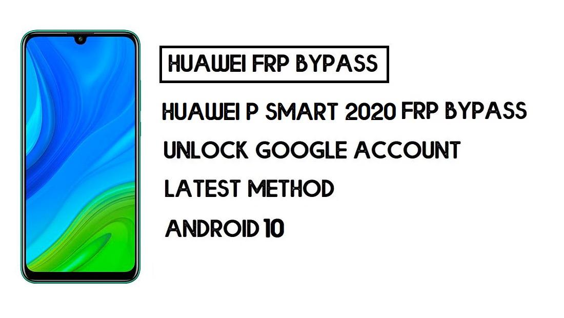 Bypass FRP Huawei P smart 2020 | Unlock Google–Without PC