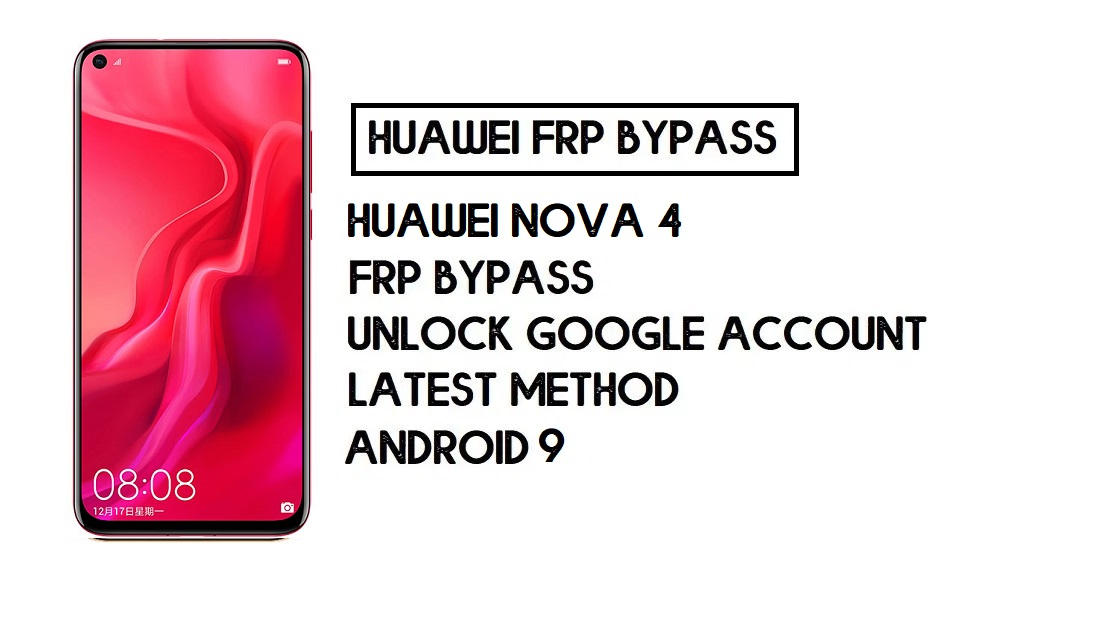 Bypass FRP Huawei Nova 4 | Unlock Google – Without PC (Android 10)