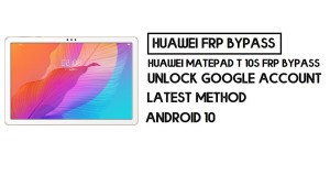 How to Huawei MatePad T 10s FRP Bypass | Unlock Google Account – Without PC (Android 10)