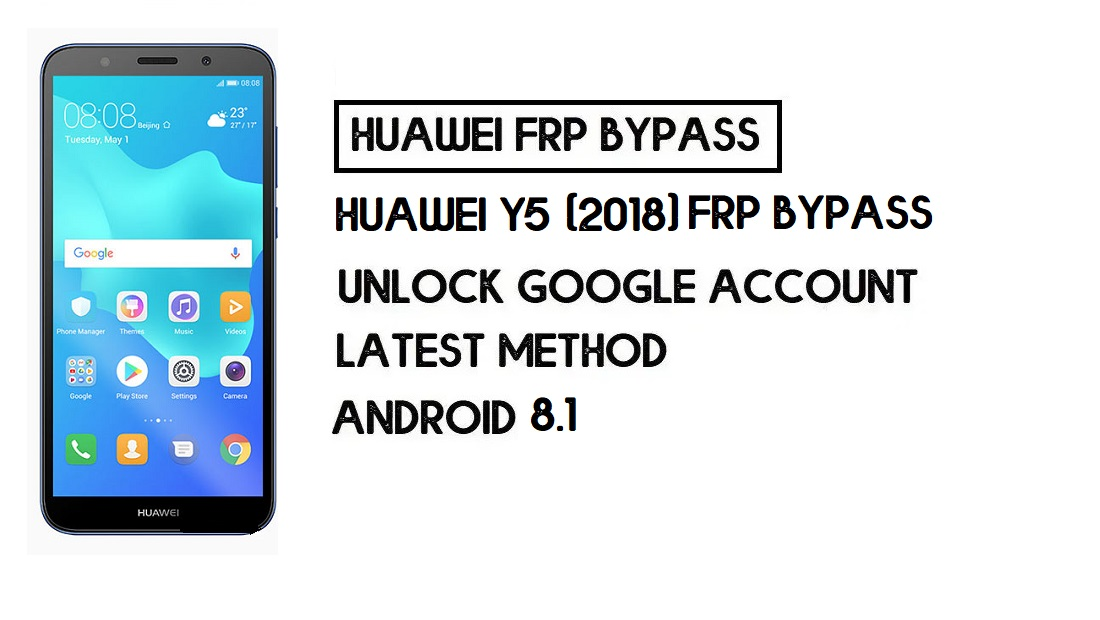 Huawei Y5 (2018) FRP Bypass | Unlock Google Account–(Without PC)