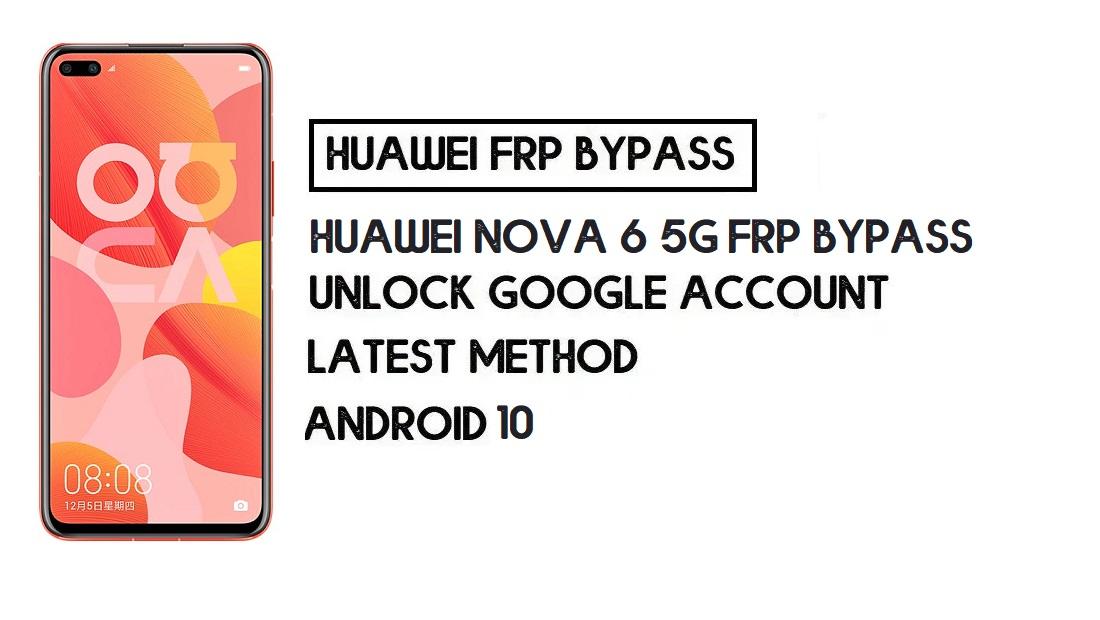 Huawei Nova 6 5G FRP Bypass   Unlock Google Account–(Without PC)