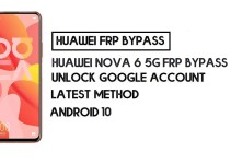 How to Huawei Nova 6 5G FRP Bypass | Unlock Google Account – Without PC (Android 10)