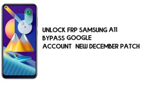 How to Unlock FRP Samsung A11 | Bypass SM-A115F Google Account – New December Patch (Android 10)