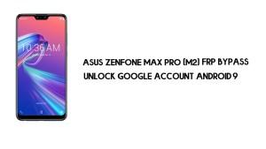 Asus Zenfone Max Pro (M2) FRP Bypass | Unlock Google – Android 9