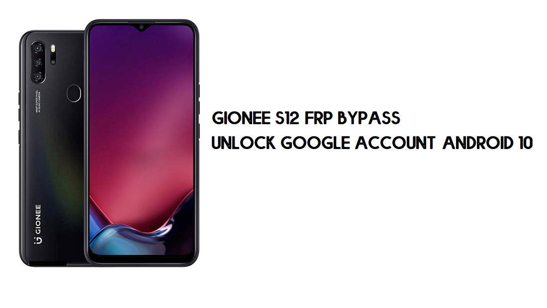 Gionee S12 FRP Bypass   How to Unlock Google Verification – Android 10 (2020)