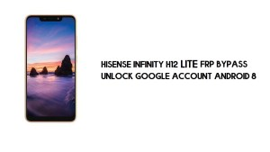 Hisense H12 Lite FRP Bypass | How to Unlock Google Verification (Android 8)- Without PC