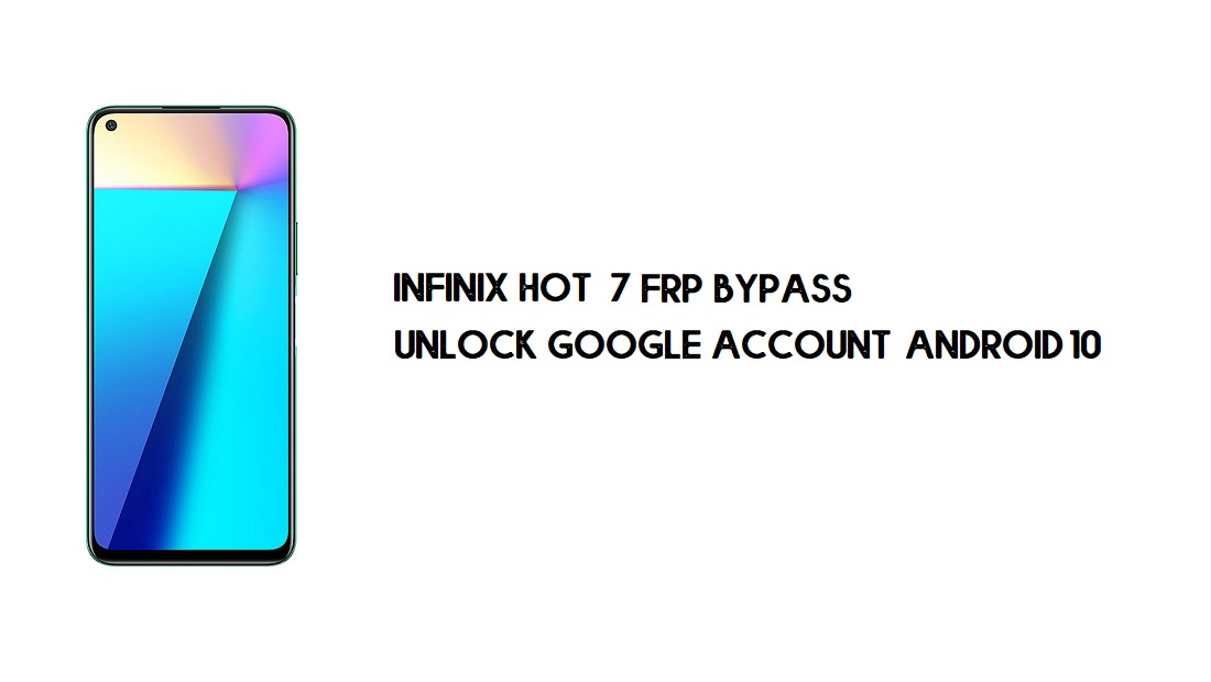 Infinix Note 7 FRP Bypass | Unlock Google Account Android 10 (No PC)