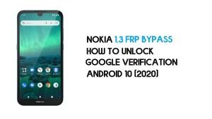 Nokia 1.3 FRP Bypass | Unlock Google Verification – Android 10 (2021)