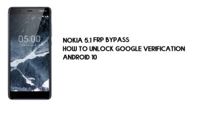 Nokia 5.1 (Android 10) FRP Bypass | How to Unlock Google Verification – Android 10 (2020)