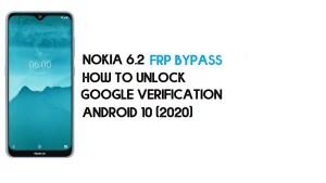 Nokia 6.2 FRP Bypass | How to Unlock Google Verification (TA-1200, TA-1198, TA-1201, TA-1187) – Android 10 (2020)
