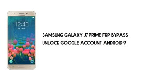 Bypass FRP Samsung J7 Prime   Unlock Google Account Android 9 (Free)