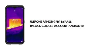 Ulefone Armor 9 FRP Bypass | Unlock Google Account – Android 10 (Free)