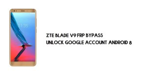ZTE Blade V9 FRP Bypass Without PC | Unlock Google – Android 8.1