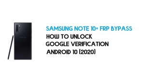 Samsung Note 10 Plus FRP Unlock | Bypass Android 10 December 2020