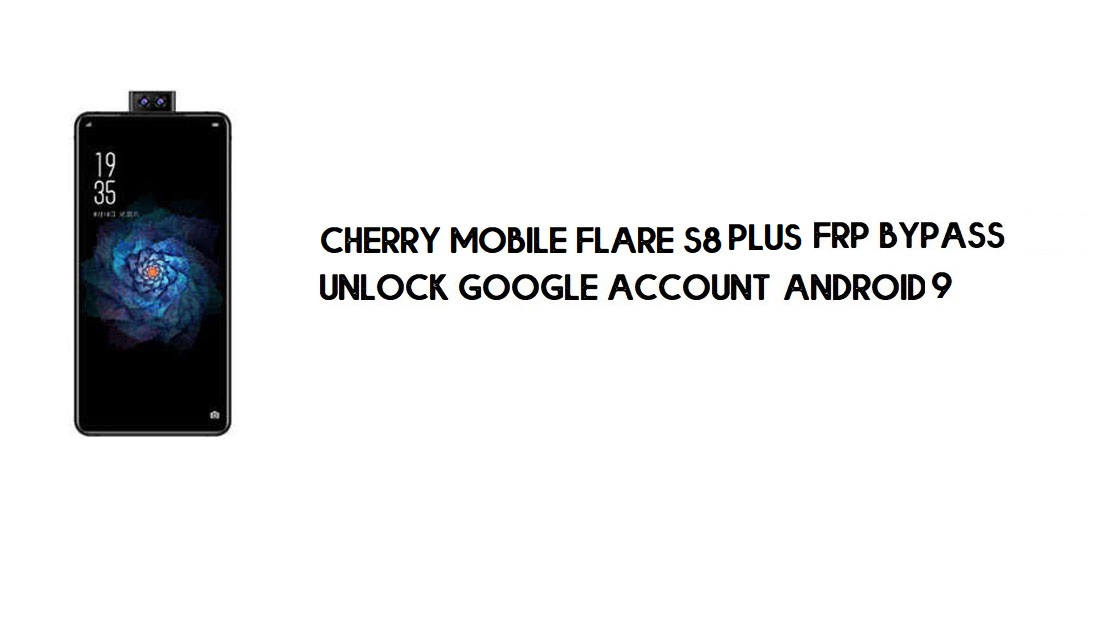 Cherry Mobile Flare S8 Plus FRP Bypass No PC | Unlock Google – Android 9