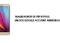 Huawei Honor 5X FRP Bypass | Unlock Google Account – Without PC (Android 6.0) Fix YouTube Update