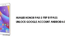 Huawei Honor Pad 2 FRP Bypass | Unlock Google Account – Without PC (Android 6.0) Fix YouTube Update