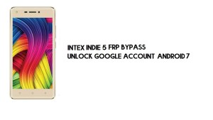 Intex Indie 5 FRP Bypass Without PC | Unlock Google – Android 7 (Latest)