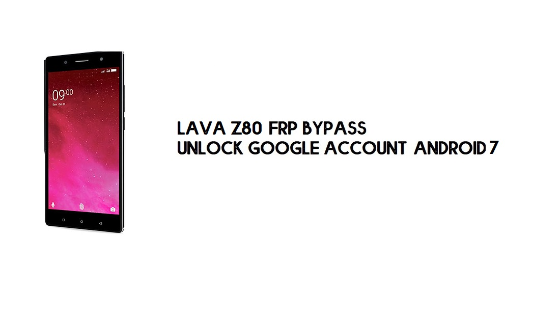 Lava Z80 FRP Bypass Without PC | Unlock Google – Android 7 (Latest)