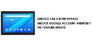 Lenovo Tab 4 10 FRP Bypass Without PC | Unlock Google – Android 7