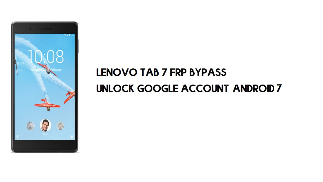 Lenovo Tab 7 FRP Bypass Without PC | Unlock Google – Android 7 (Free)