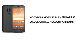 Motorola Moto E5 Play FRP Bypass | How to Unlock Google Verification (Android 8.0)- Without PC