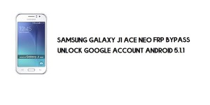 Samsung J1 Ace Neo FRP Bypass | Google Account Unlock SM-J111F [Without Computer] Android 5.1