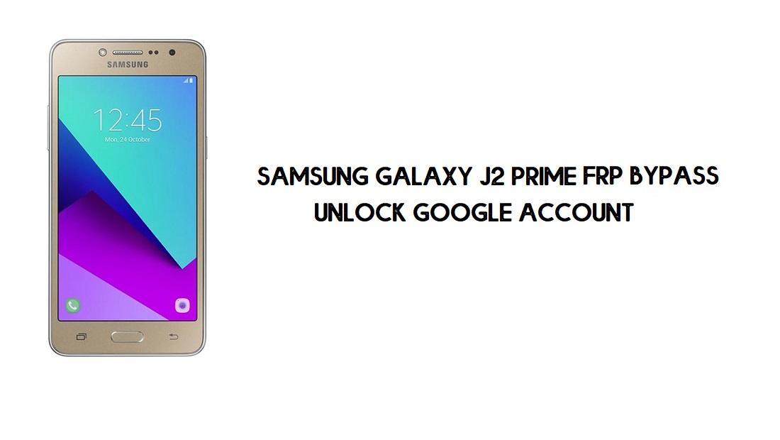Samsung J2 Prime FRP Bypass | Google Account Unlock SM-G532 [Free]
