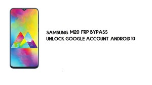 Unlock Samsung M20 (SM-M205) FRP New Security Patch Method – Bypass Google Account – 2021 (Without PC)