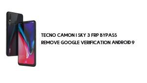 Tecno Camon I Sky 3 FRP Bypass | Unlock Google – Android 9 Latest