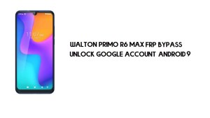 Walton Primo R6 Max FRP Bypass Without PC | Unlock Google – Android 9