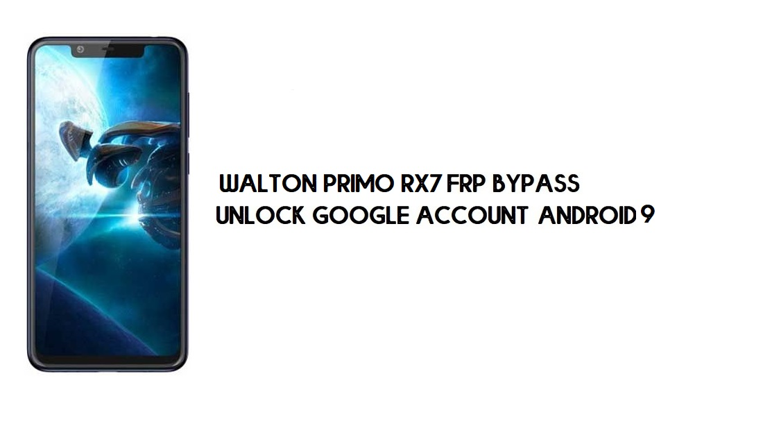 Walton Primo RX7 FRP Bypass | How to Unlock Google Verification (Android 9)- Without PC