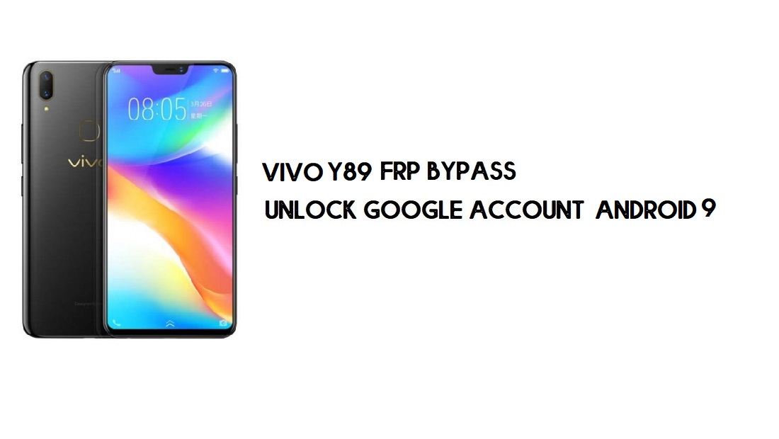 Vivo Y89 FRP Bypass | Unlock Google Account - Without Computer