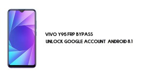 Vivo Y95 (1807) FRP Bypass Without PC | Unlock Google – Android 8.1