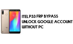 Itel P33 FRP Bypass - Unlock Google Account (Android 8.1 Go) without pc