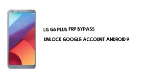 LG G6 Plus FRP Bypass Without Computer | Unlock Google Android 9.0