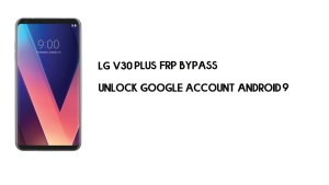 LG V30 Plus FRP Bypass Without Computer | Unlock Google Android 9