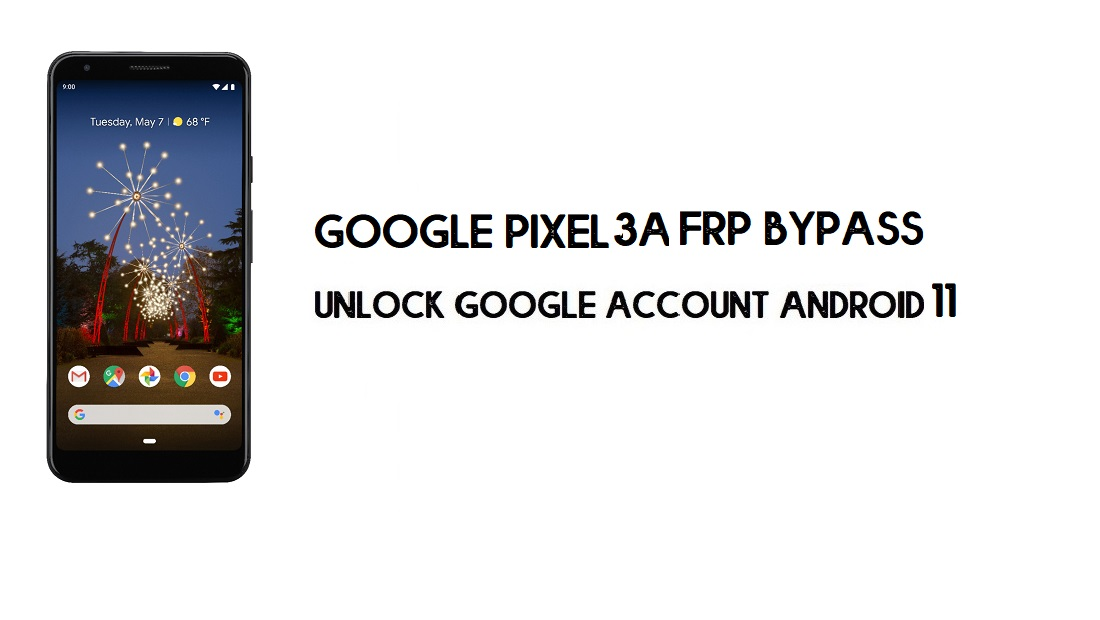 Google Pixel 3a FRP Bypass Without Computer | Unlock Android 11 (New)