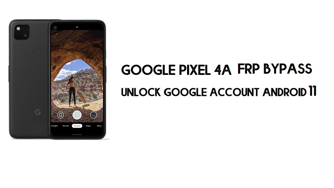 Google Pixel 4a FRP Bypass Without Computer | Unlock Android 11 (New)