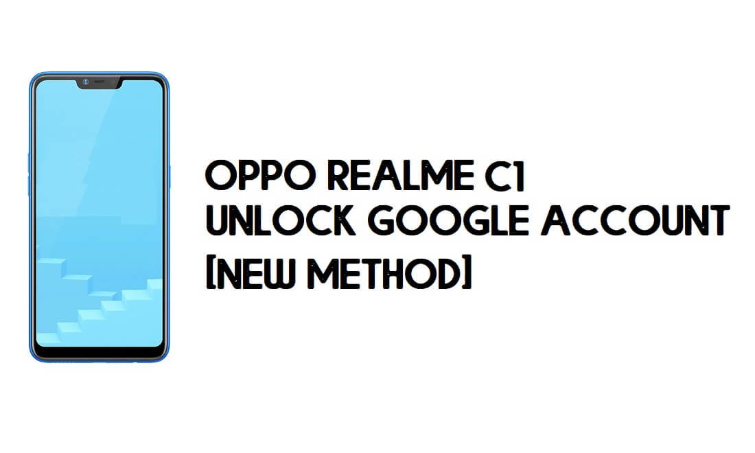 Oppo Realme C1 FRP Bypass - Unlock Google Account [FRP Code] free