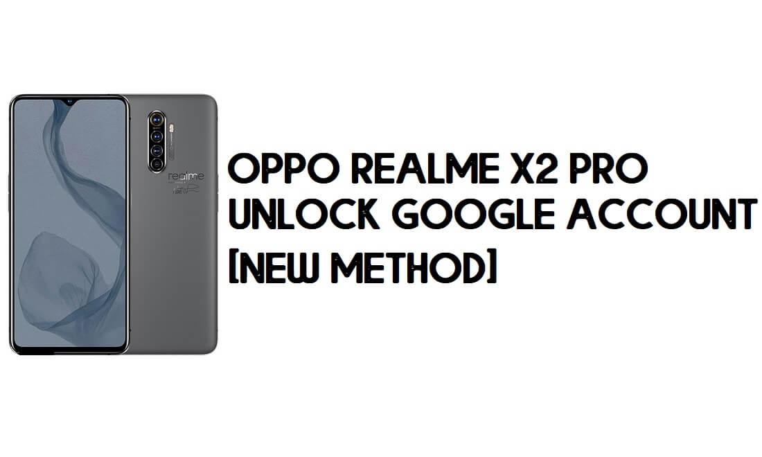 Oppo Realme X2 Pro FRP Bypass – Unlock Google Account [FRP Code] 100% Working