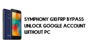Symphony G10 FRP Bypass - Unlock Google Account – (Android 9.0 Go)