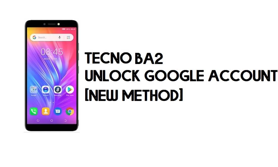 Tecno BA2 FRP Bypass | Unlock Google Account – Android 8.1 (Go) Free