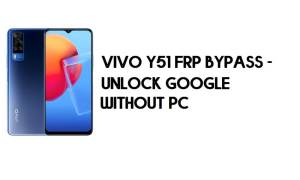 Vivo Y51 FRP Bypass - Unlock Google Account (Android 11) - Without PC