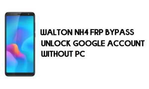 Walton Primo NH4 FRP Bypass - Unlock Google Account – (Android 8.1)