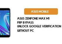 Remove FRP Asus Zenfone Max M1 – Bypass Google Verification (Android 8)- Without PC