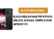 Blackview BV9600 FRP Bypass – Unlock Google Verification (Android 9.0 Pie)- Without PC