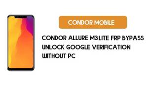 Condor Allure M3 Lite FRP Bypass Without PC – Unlock Google Android 8