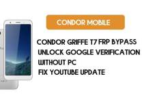 Condor Griffe T7 FRP Bypass – Unlock Google Account (Android 8.1 Go) for Free (Without PC)