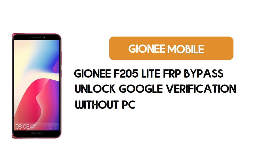 Gionee F205 Lite FRP Bypass Without PC - Unlock Google [Android 8.1]